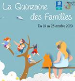 La Quinzaine des Familles -3ème édition -
