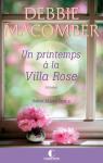 Un printemps a la villa rose