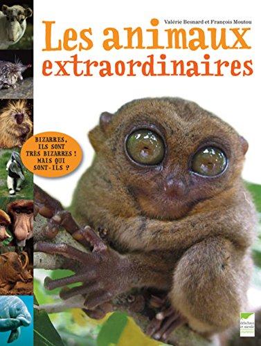 Les animaux extraordinaires