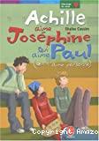 Achille aime Josephine qui aime Paul (qui n'aime personne)