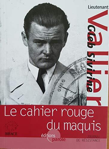 L'homme boussole & Le cahier rouge du maquis