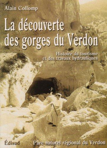 La découverte des gorges du Verdon