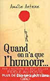 Quand on a que l'humour