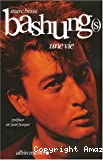Bashung (s) une vie