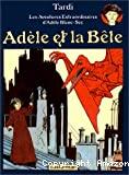 Adèle et la bête