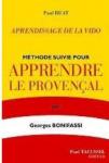 "Apprendre le provençal avec ""Apprentissage de la vido"" de Paul Ruat"